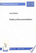 Politics of Accommodation