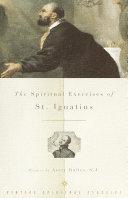 The Spiritual Exercises of St. Ignatius [Pdf/ePub] eBook