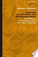 Between Social Skills And Marketable Skills