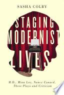 Staging Modernist Lives