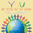 YOU - are special like the World