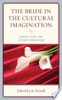 The Bride in the Cultural Imagination
