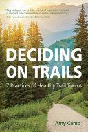 Deciding on Trails