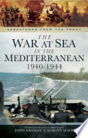 The War At Sea In The Mediterranean 1940 1944
