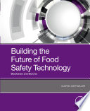 Building the Future of Food Safety Technology