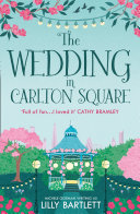The Wedding in Carlton Square (The Lilly Bartlett Cosy Romance Collection, Book 1)