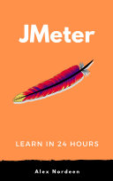 Learn Jmeter in 24 Hours