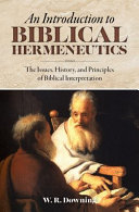 An Introduction to Biblical Hermeneutics Book