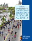 Social Dimensions of Canadian Sport Book