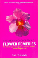 The New Encyclopedia of Flower Remedies