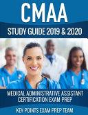 CMAA Study Guide 2019 & 2020