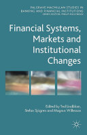 Financial Systems, Markets and Institutional Changes Book