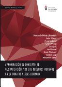 Aproximación al concepto de globalización y de los derechos humanos en la obra de Niklas Luhmann.