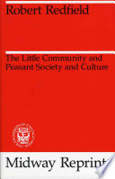 The Little Community And Peasant Society And Culture