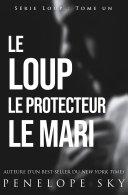 Pdf Le Loup Le Protecteur Le Mari Telecharger
