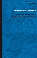 Muslim Christian Encounters in Africa