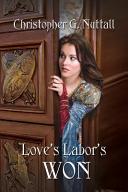 Love's Labor's Won