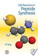 Side Reactions in Peptide Synthesis Book