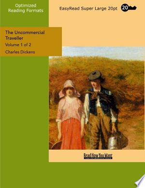 Download The Uncommercial Traveller Free Books - Read Books