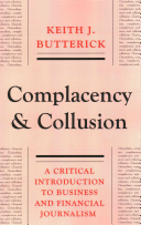 A Churnalism, Complacency and Collusion