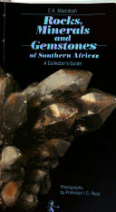 Rocks  Minerals and Gemstones of Southern Africa Book