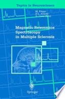 Magnetic Resonance Spectroscopy in Multiple Sclerosis