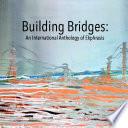 Building Bridges An Anthology