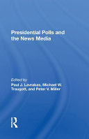 Presidential Polls And The News Media