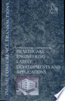 Healthcare Engineering Latest Developments And Applications Book PDF