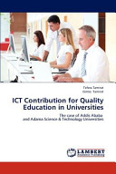 Ict Contribution for Quality Education in Universities