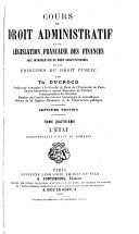 Cours de droit administratif et de législation française des finances: L'état. Personnalité civile et domaine