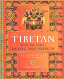The Tibetan Way of Life  Death and Rebirth