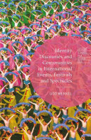 Identity Discourses and Communities in International Events, Festivals and Spectacles Pdf/ePub eBook
