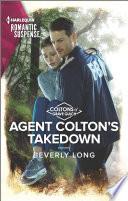 Agent Colton s Takedown