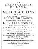 La Manne Celeste De L'Ame, Ou Meditations Sur Des Passages Choisis De L'Ecriture Sainte, Pour tous les jours de l'Année