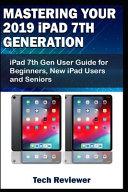 Mastering Your 2019 IPad 7th Generation
