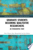 Graduate Students¿ Experiences Becoming Qualitative Researchers