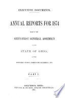 Message and Annual Reports for      Made to the     General Assembly of Ohio