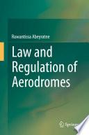 Law and Regulation of Aerodromes