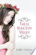 Three Princess Series Book