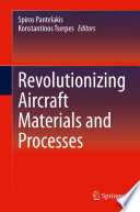 Revolutionizing Aircraft Materials And Processes Book PDF