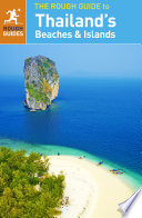 """The Rough Guide to Thailand's Beaches and Islands"" by Rough Guides"