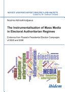 Instrumentalisation of Mass Media in Electoral Authoritarian Regimes