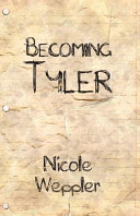 Becoming Tyler
