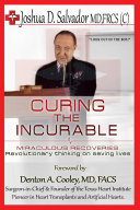 Curing the Incurable