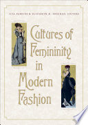 Cover of Cultures of femininity in modern fashion