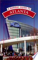 A Marmac Guide to Atlanta