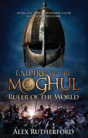 Empire of the Moghul  Ruler of the World