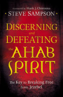 Discerning and Defeating the Ahab Spirit Pdf/ePub eBook