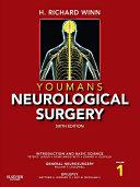 Youmans Neurological Surgery E-Book